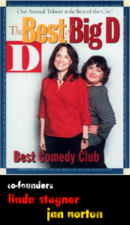 Named Best Comedy Club by D Magazine