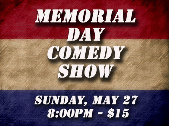 Memorial Day Show, Sunday, May 27, 2017, 8:30PM, $15